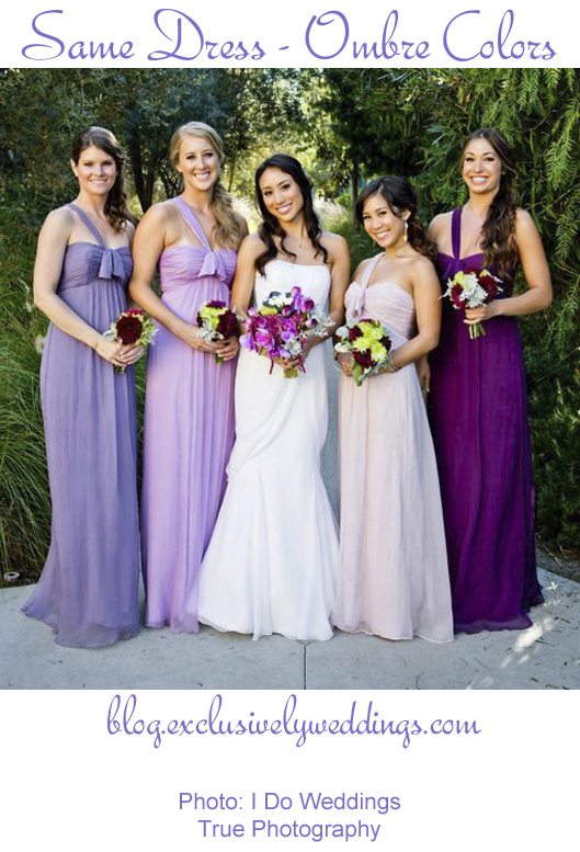 Bridesmaids - Same Dress - Ombre Colors