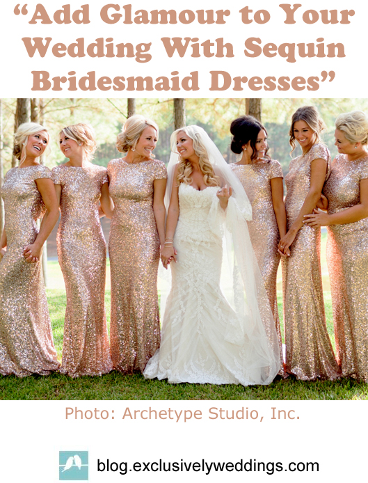 Bridesmaid Dresses with Sequins