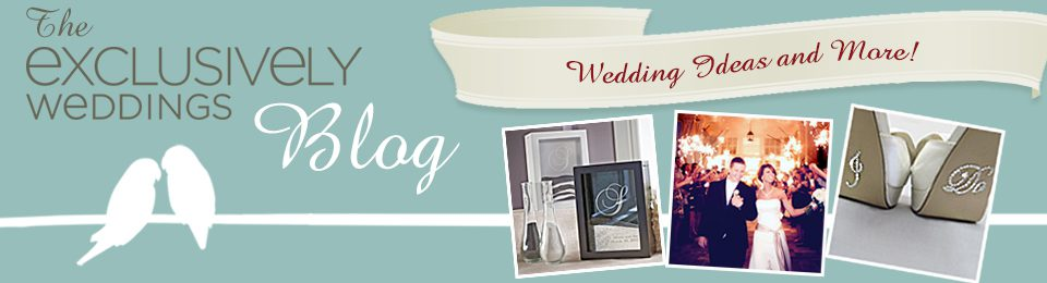 Exclusively Weddings Blog | Wedding Ideas and More